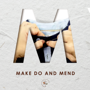 Make, Mend and Maintain
